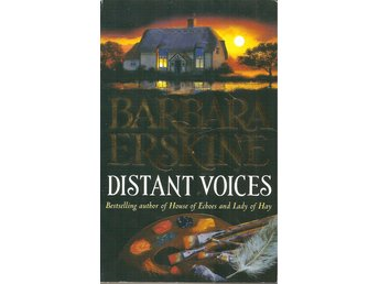 Barbara Erskine: Distant voices.