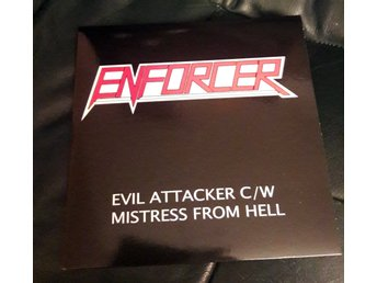 "Enforcer - Evil Attacker/Mistress from Hell 7"" Singel 2007.I.P.S.011/Heavy/Speed"
