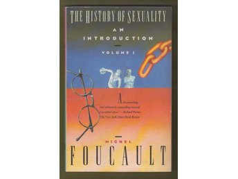 Foucault, Michel: The History of Sexuality. Volume I. An Introduction.