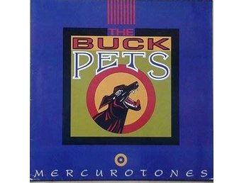 The Buck Pets title* Mercurotones* Alternative Rock LP Germany - Hägersten - The Buck Pets title* Mercurotones* Alternative Rock LP Germany - Hägersten