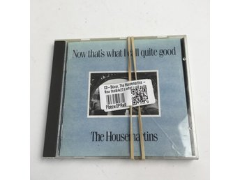 CD-Skivor, The Housemartins - Now that's what I call quite good