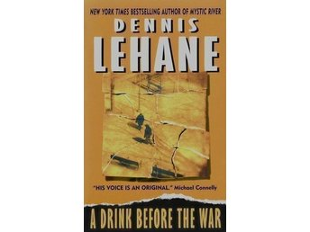 A drink before the war, Dennis Lehane (Pocket Eng)