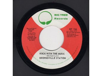 "BROWNSVILLE STATION ""ROCK WITH THE MUSIC"" BIG TREE 45-156 P.1972 USA PRESS"