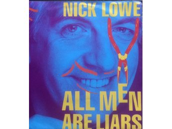 NICK LOWE ALL MEN ARE LIARS/GAI-GAN MAN