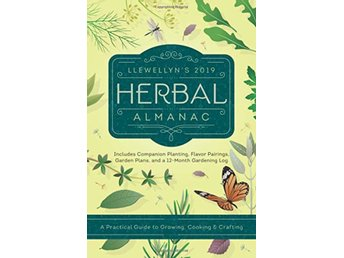 Llewellyns 2019 herbal almanac 9780738746081