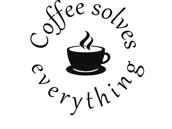 Väggdekor Väggord Kaffe Coffee solves everything 28,7x29cm