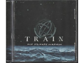 TRAIN - MY PRIVATE NATION CD NYSKICK! - Robertsfors - TRAIN - MY PRIVATE NATION CD NYSKICK! - Robertsfors