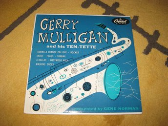 GERRY MULLIGAN - and his TEN-TETTE 10'' på LC 6621 i fint skick!