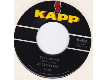 ALLEN WAYNE-tell  me why  US.KAPP 553    N.SOUL!
