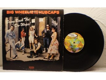 BIG WHEELIE & THE HUBCAPS - BRING BACK THE DO-WOPS!