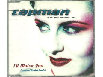 Capman Feat. Mellow Dee - I´ll make you (sebetibabtibub) x 4