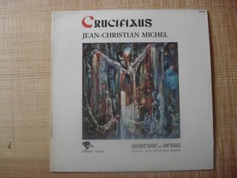 LP:n Jean-Christian Michel Crucifixus