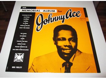 Johnny Ace – Memorial Album For Johnny Ace Ace Records – CH 40 - Bullaren - Johnny Ace – Memorial Album For Johnny Ace Ace Records – CH 40 - Bullaren