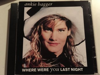ANKI BAGGER - WHERE WERE YOU LAST NIGHT 1989