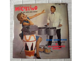 "MICHELINO & HIS CHA CHA BAND - ""FLAMENCO ROCK"" / ""MA MA DU""   M.FL.   (VINYL-EP)"