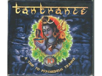 Tantrance 10 - A Trip To Psychedelic Trance-DIGIPACK !  2 CD