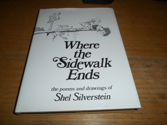 Where the sidewalk ends - the poems & drawings of Shel Silverstein