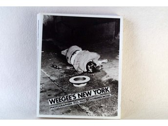 Weegee's New York Photographien 1935 - 1960 Schirmer/ Mosel tysk text