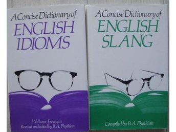 A Concise Dictionary of English Idioms, A Concise Dictionary of English Slang