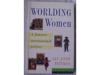 Worlding women – a feminist international politics