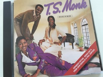 T,S. MONK - House of music