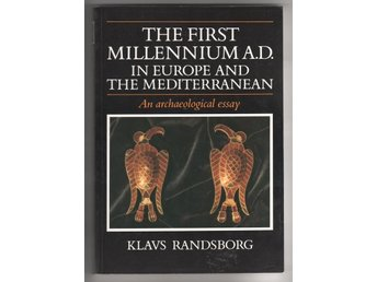 The first millennium A.D, in Europe and the Mediterranean - Randsborg