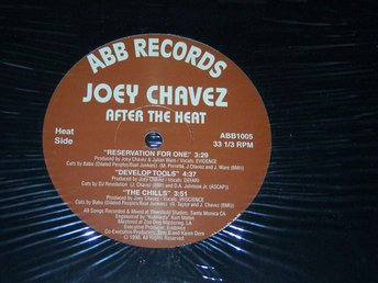 "JOEY CHAVEZ - AFTER THE HEAT LP/12"" 1998"