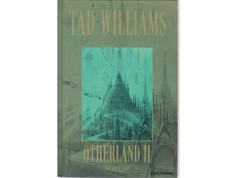 Tad Williams: Otherland II I en annan värld