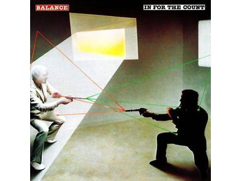 Balance-In For The Count +2 (1982/2006) CD, Reissue, Rock Candy, Remastered, AOR - Ekerö - Balance-In For The Count +2 (1982/2006) CD, Reissue, Rock Candy, Remastered, AOR - Ekerö