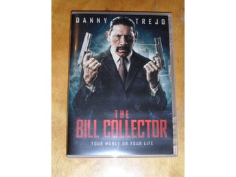 "The Bill Collector ""Danny Trejo"""