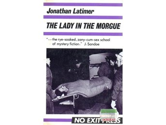 Jonathan Latimer: The Lady in the Morgue