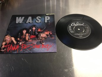W.A.S.P. / RARE VINYL SINGEL / I WANNA BE SOMEBODY / FRÅN 1984 . FÅR EJ MISSAS.
