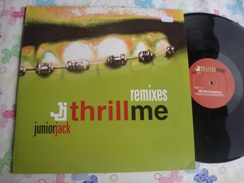 "JUNIORJACK - THRILL ME 12"" 2002 ELECTRONIC - Sundsvall - JUNIORJACK - THRILL ME 12"" 2002 ELECTRONIC - Sundsvall"