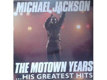 Michael Jackson title* The Motown Years ...His Greatest Hits* Canada LPx 3 - Hägersten - Michael Jackson title* The Motown Years ...His Greatest Hits* Canada LPx 3 - Hägersten