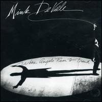 Mink DeVille Where angels fear to tread