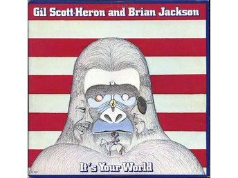 Gil Scott-Heron and Brian Jackson  It´s your world