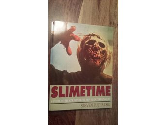 Slimetime: A Guide to Sleazy, Mindless, Movie Entertainment