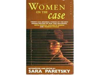 Women on the Case. Twenty-six original stories by the Best - Gammelstad - Women on the Case. Twenty-six original stories by the Best - Gammelstad