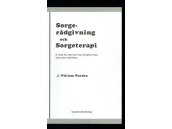 Sorgerådgivning och sorgeterapi (J. William Worden)