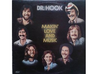 Dr. Hook   titel*  Makin' Love And Music