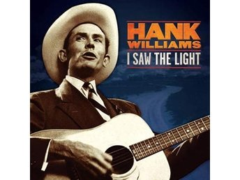 Williams Hank: I saw the light / Unreleased... (Vinyl LP)