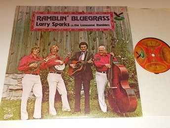 LARRY SPARKS & THE LONESOME RAMBLERS - Ramblin' Bluegrass, LP 1979 Gusto USA