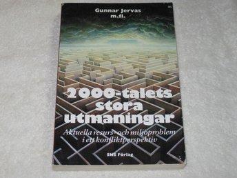 2000-talets stora utmaningar - Gunnar Jervas m fl - Värmskog - 2000-talets stora utmaningar - Gunnar Jervas m fl - Värmskog