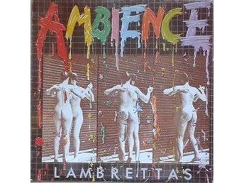 Lambrettas title* Ambience* New Wave, Power Pop, Mod UK LP - Hägersten - Lambrettas title* Ambience* New Wave, Power Pop, Mod UK LP - Hägersten