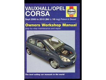 Haynes - Vauxhall / Opel Corsa sept 2006 to 2010 (På eng)