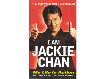 Jackie Chan - Jeff Yang: I am Jackie Chan. My life in action.