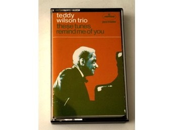Teddy Wilson Trio / These Tunes Remind Me Of You kassettband