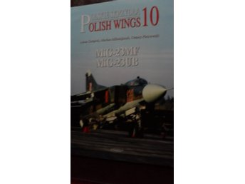 POLISH WINGS 10  MIG-23MF MIG-23UB  STRATUS ENGLISH TEXT