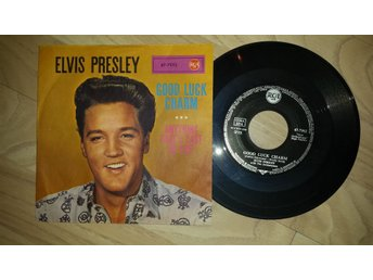 ELVIS PRESLEY - GOOD LUCK CHARM / ANYTHING THAT´S PART OF YOU