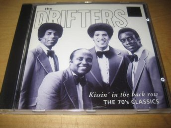 THE DRIFTERS - KISSIN´ IN THE BACK ROW.  THE 70´S CLASSICS